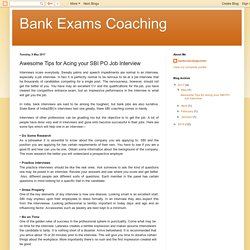 Bank Exams Coaching: Awesome Tips for Acing your SBI PO Job Interview