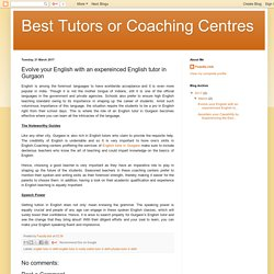 Evolve your English with an expereinced English tutor in Gurgaon