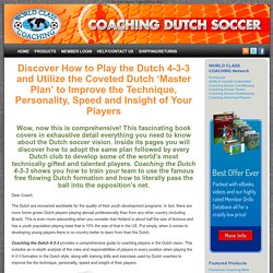 Coaching Dutch Soccer » Coaching the Dutch 4-3-3