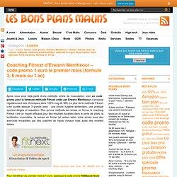 Coaching Fitnext d'Erwann Menthéour - code promo 1 euro le premier mois (formule 3, 6 mois ou 1 an
