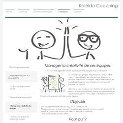 kaleido-coaching, Formations en créativité - Manager la créativité de ses équipes