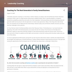 Coaching For The Next Generation in Family Owned Business