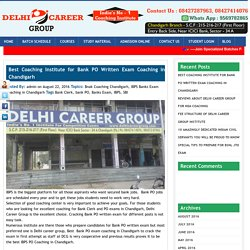 Best Coaching Institute For Bank PO Written Exam Coaching In Chandigarh