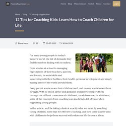 12 Tips for Coaching Kids: Learn How to Coach Children for Life