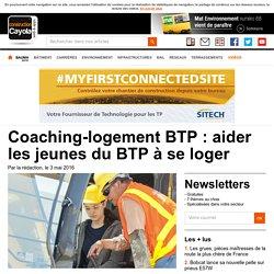 Coaching-logement BTP : aider les jeunes du BTP à se loger