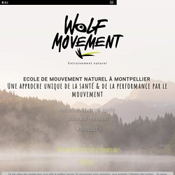 Coaching sportif à Montpellier : WOLF MOVEMENT