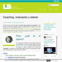 Coaching, motivación y talento