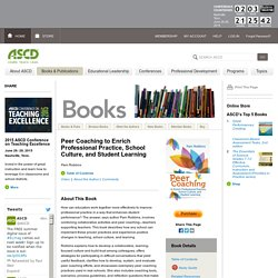 ASCD Book: Peer Coaching to Enrich Professional Practice, School Culture, and Student Learning