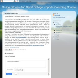 Online Fitness And Sport College - Sports Coaching Course: Sports trainer – Reuniting athletic forces