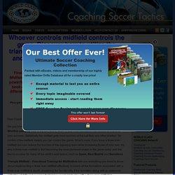 Coaching Soccer Tactics » Triangle Midfield