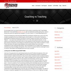 The Difference Between Coaching and Teaching in MMA
