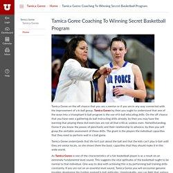 Tamica Goree Coaching To Winning Secret Basketball Program: Home: Tamica Goree