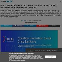 Une coalition d'acteurs de la santé lance un appel à projets innovants pour lutter contre Covid-19