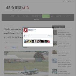 Syrie: au moins un avion de la coalition «re-routé» pour éviter des avions russes, confirme le Pentagone