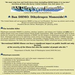 Coalition to Ban DHMO Dihydrogen Monoxide Homepage