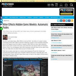 Video: Pro Video Coalition - After Effects Hidden Gems Weekly: Automatic Fades by Chris and Trish Meyer