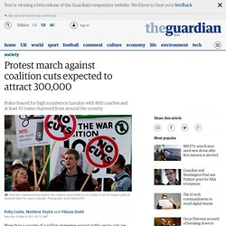 Protest march against coalition cuts expected to attract 300,000
