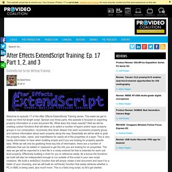 Video: Pro Video Coalition - After Effects ExtendScript Training: Ep. 17 Part 1, 2, and 3 by David Torno
