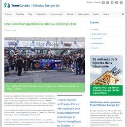 Une Coalition québécoise dit oui à Énergie Est
