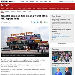astal communities among worst off in UK, report finds