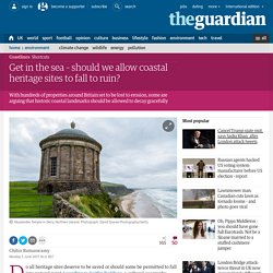 Get in the sea – should we allow coastal heritage sites to fall to ruin?