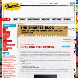 Coasting into Spring | Sharpie Markers Official Blog