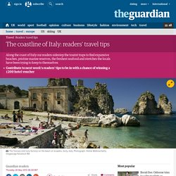 The coastline of Italy: readers' travel tips