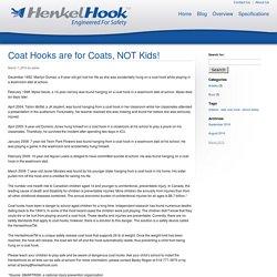 Coat Hooks are for Coats, NOT Kids! - HenkelHook HenkelHook