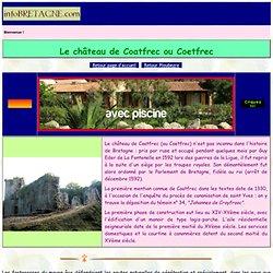 Le château de Coatfrec ou Coëtfrec en Ploubezre (Bretagne)