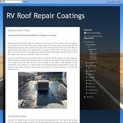 RV Roof Repair Coatings: Inexpensive But Dedicated RV Roof Coatings Are Great!