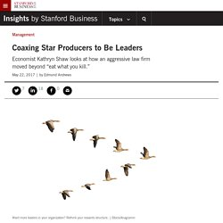 Coaxing Star Producers to Be Leaders
