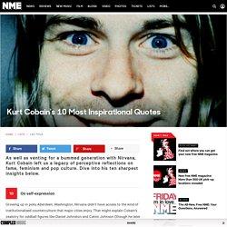 Kurt Cobain's 10 Most Inspirational Quotes