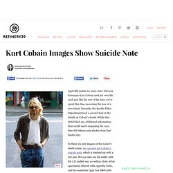 Kurt Cobain Suicide Note - Death Scene Images