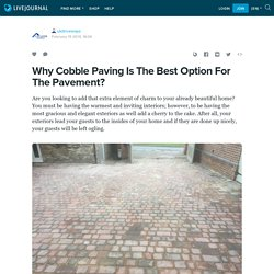 Why Cobble Paving Is The Best Option For The Pavement?