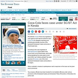 Coca-Cola faces case under SC/ST Act in Kerala