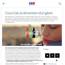 Coca-Cola, la réinvention d'un géant