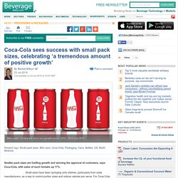Coca-Cola sees success of small pack sizes