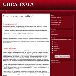 Coca-Cola a trouvé sa stratégie !