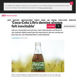 'Coca-Cola Life's demise always felt inevitable'