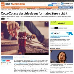 Coca-Cola se despide de sus formatos Zero y Light