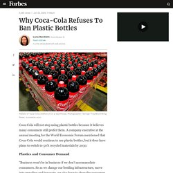 Why Coca-Cola Refuses To Ban Plastic Bottles
