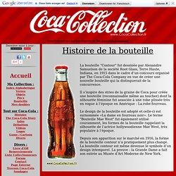 Histoire de la célèbre bouteille de Coca-Cola