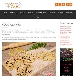 Cocas a la pala - La cocina de Consu