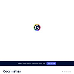 Coccinelles by stephanevaraire on Genial.ly