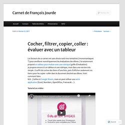 Cocher, filtrer, copier, coller : évaluer avec un tableur