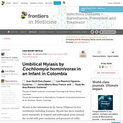 FRONT. MED. 22/01/20 Umbilical Myiasis by Cochliomyia hominivorax in an Infant in Colombia