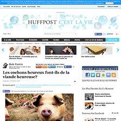 Les cochons heureux font-ils de la viande heureuse?