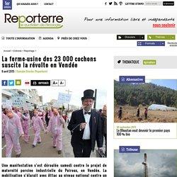 La ferme-usine des 23 000 cochons suscite la révolte en Vendée