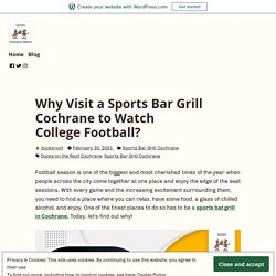 Why Visit a Sports Bar Grill Cochrane to Watch College Football?