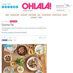 Cocina Tai - Juliana López May - Revista Ohlalá!